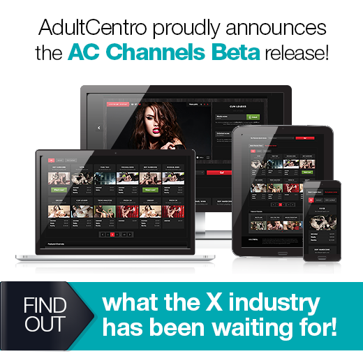 AdultCentro proudly announces the AC Channels Beta release!